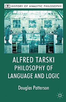 Alfred Tarski  Philosophy of Language and Logic PDF