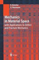 Mechanics in Material Space PDF