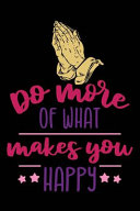 Do More what Makes You Happy PDF
