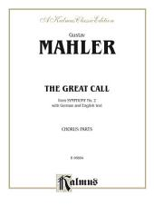 The Great Call (from Symphony No. 2): SATB divisi with German and English Text (Chorus/Choir Parts)