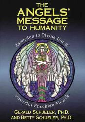 The Angels Message To Humanity Book PDF