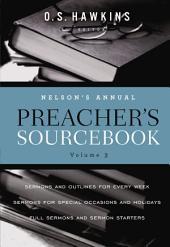 Nelson's Annual Preacher's Sourcebook: Volume 3