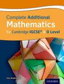 Complete Additional Mathematics for Cambridge IGCSE   and O Level PDF