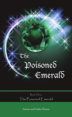 The Poisoned Emerald