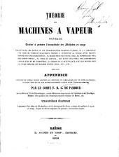 Théorie des machines à vapeur: ouvrage destiné à prouver l'inexactitude des méthodes en usage