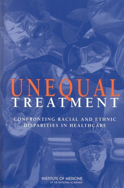 Download Unequal Treatment  Book