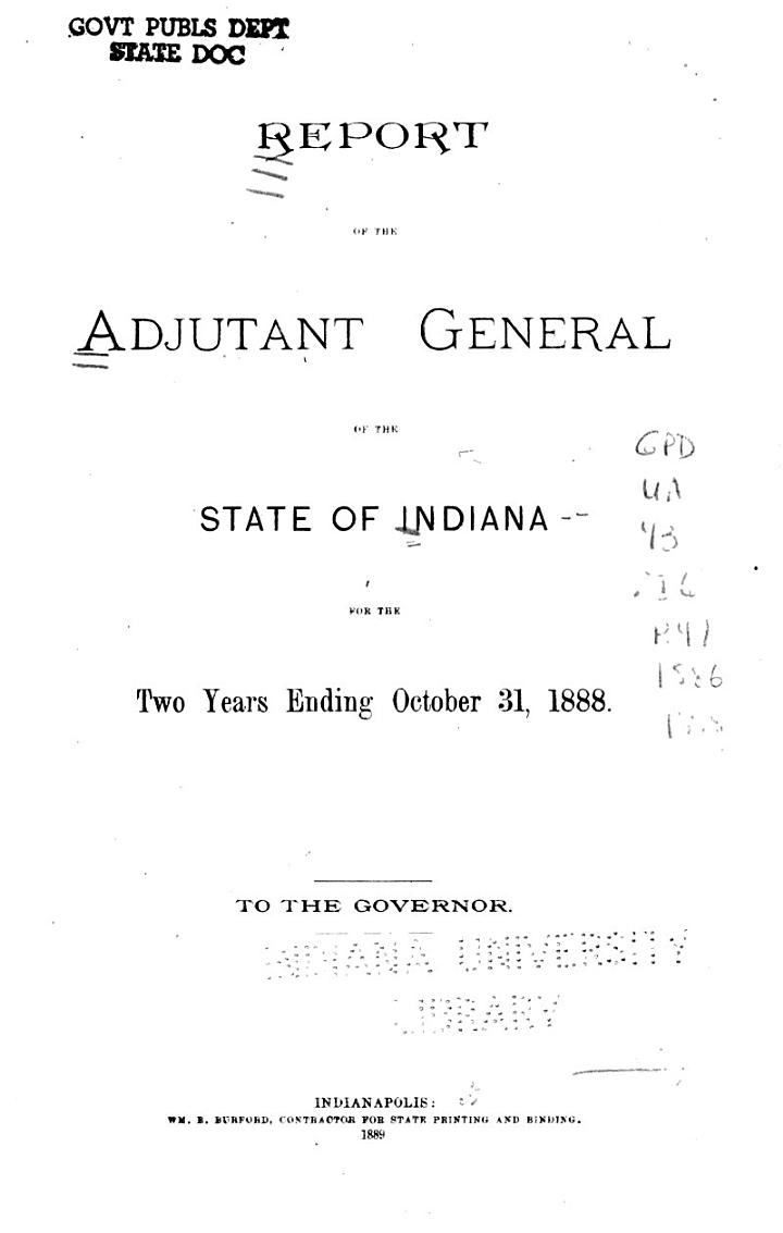 Report of the Adjutant-General of the State of Indiana for the Two Years Ending December 31, ...