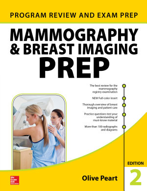 Mammography and Breast Imaging PREP  Program Review and Exam Prep  Second Edition PDF