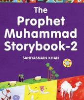 The Prophet Muhammad Storybook-2 (Goodword)