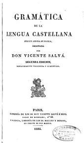Gramática de la lengua castellana: según ahora se habla