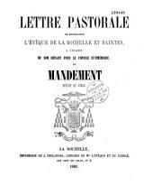 Lettre pastorale de Monseigneur l'Evêque de La Rochelle... à l'occasion de son départ pour le Concile oecuménique et mandement relatif au Jubilé