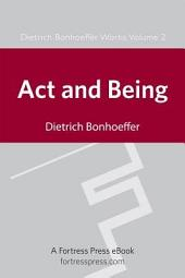 Act and Being: Transcendental Philosophy and Ontology in Systematic Theology