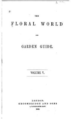 The Floral World and Garden Guide PDF