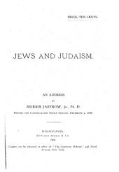 Jews and Judaism: An Address