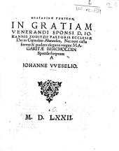 Melidrion Gamikon, In Gratiam Venerandi Sponsi D. Iohannis Zoditzii Pastoris Ecclesiae Dei in Coenobio Ahauusen. Nec non ... Margaritae Bercholdin Sponsae