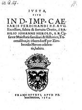 Justa, sive in Imperatoris Caesaris Ferdinandi ... Excessum, subita et fortuita oratio (etc.)