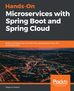Hands On Microservices with Spring Boot and Spring Cloud