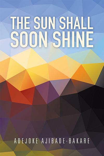 Download The Sun Shall Soon Shine Book