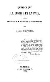 Qu'est-ce que la guerre et la paix: examen de l'ouvrage de M. Proudhon sur la guerre et la paix
