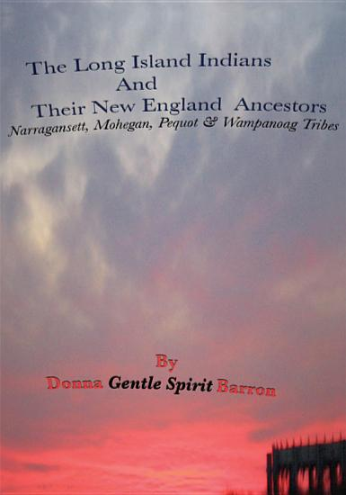 The Long Island Indians and their New England Ancestors PDF