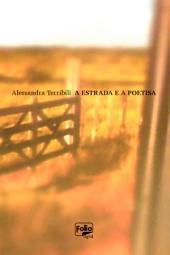 A estrada e a poetisa
