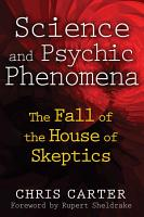 Science and Psychic Phenomena PDF