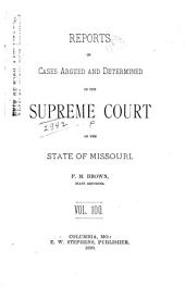Reports of Cases Determined by the Supreme Court of the State of Missouri: Volume 100