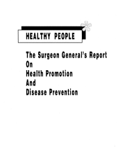 Healthy People: The Surgeon General's Report on Health Promotion & Disease Prevention