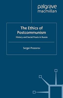 The Ethics of Postcommunism PDF
