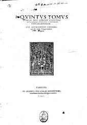 D. Aurelii Augustini Hipponensis episcopi, Omnium operum primus [-decimus] tomus, ad fidem vetustorum exemplarium summa vigilantia repurgatorum a mendis innumeris, notata in contextu & margine suis signis veterum exemplorum lectione, ... Additus est & index, multo quam Basiliensis fuerat, copiosior: Quintus tomus operum diui Aurelii Augustini Hipponensis episcopi, continens 22 Libros de Ciuitate Dei. Cui accesserunt Commentarii Io. Lodo. Viuus ab authore recogniti, Volumes 1-5