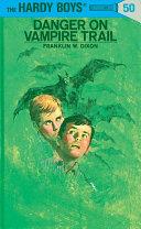 Danger on Vampire Trail