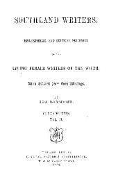 SOUTHLAND WRITERS, BIOGRAPHICAL AND CRITICAL SKETCHES OF THE LIVING FEMALE WRITERS OF THE SOUTH.