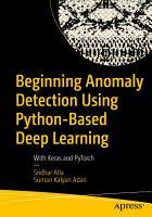 Beginning Anomaly Detection Using Python Based Deep Learning PDF