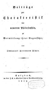Beiträge zur Charakteristik der neueren Philosophie