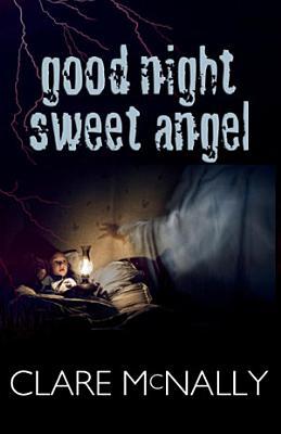 Good Night Sweet Angel PDF