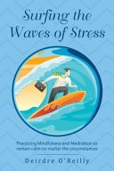 Surfing the Waves of Stress