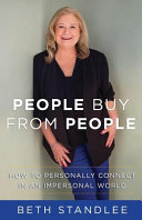 People Buy From People  How to Personally Connect in an Impersonal World