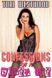 Confessions of a Dirty Slut: Lactation Milking Erotica