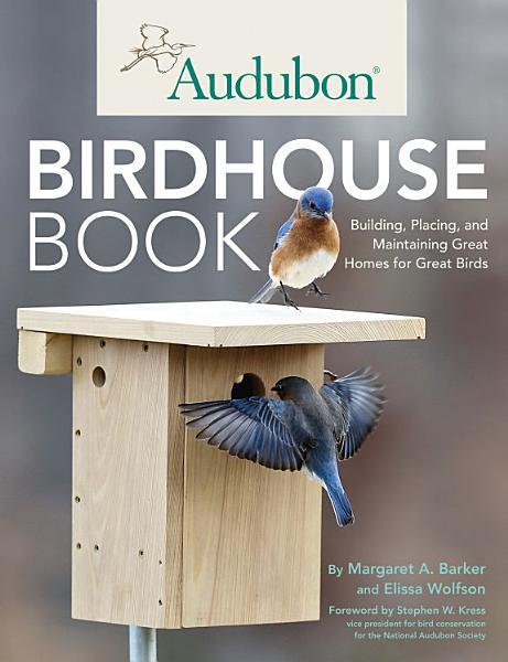 Download Audubon Birdhouse Book Book