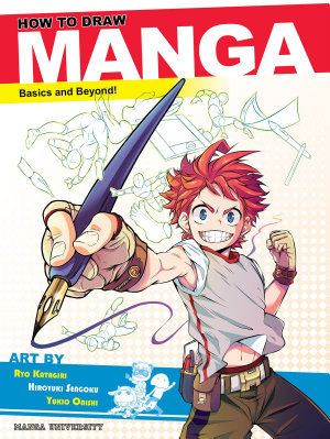 How to Draw Manga  Basics and Beyond