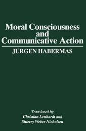 Moral Consciousness and Communicative Action