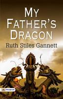 My Father s Dragon PDF