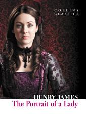 The Portrait of a Lady (Collins Classics)