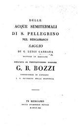 Delle acque semitermali di S. Pellegrino nel Bergamasco, etc