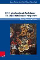 2012     die globalisierte Apokalypse aus lateinamerikanischer Perspektive PDF