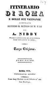 Itinerario di Roma e delle sue vicinanze: Volumi 1-2