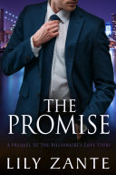 The Promise: Prequel to The Billionaire's Love Story