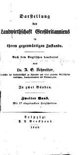 Darstellung der landwirthschaft Grossbritanniens in ihrem gegenwärtigen zustande, nach dem englischen bearbeitet: Band 2