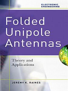 Folded Unipole Antennas  Theory and Applications PDF