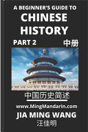 A Beginner's Guide to Chinese History (Part 2)